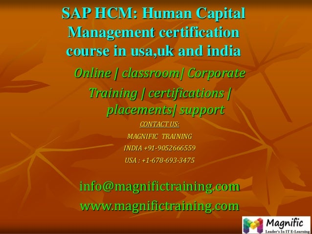 SAP HCM: Human Capital Management certification course in usa,uk and india Online   classroom  Corporate Training   certif...