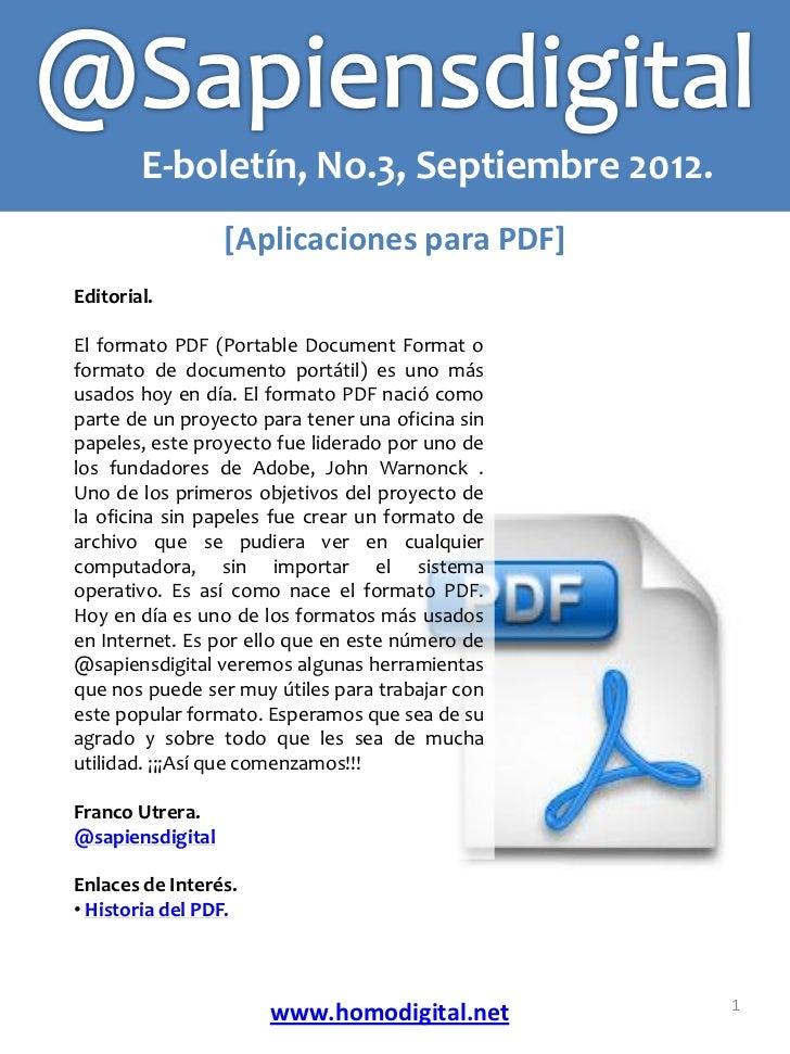 E-boletín, No.3, Septiembre 2012.                  [Aplicaciones para PDF]Editorial.El formato PDF (Portable Document Form...