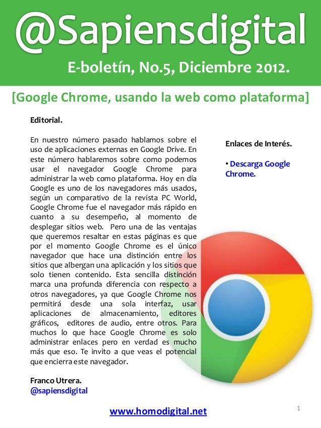 Sapiensdigital eboletin-no5, Google Chrome, usando la web como plataforma.