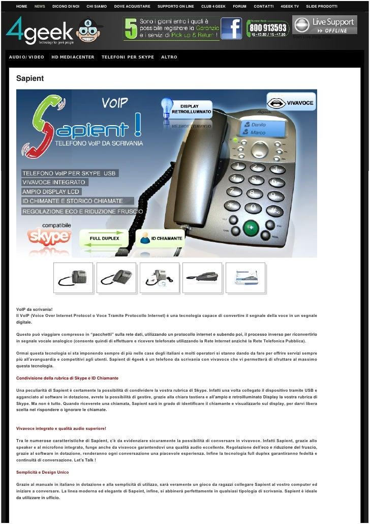 Telefono Voip Skype 4Geek Skyme Sapient USB con Vivavoce