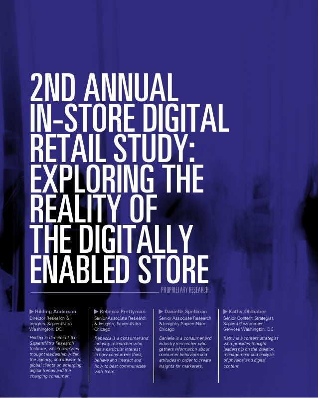 2ND ANNUAL IN-STORE DIGITAL RETAIL STUDY: EXPLORING THE REALITY OF THE DIGITALLY ENABLED STORE