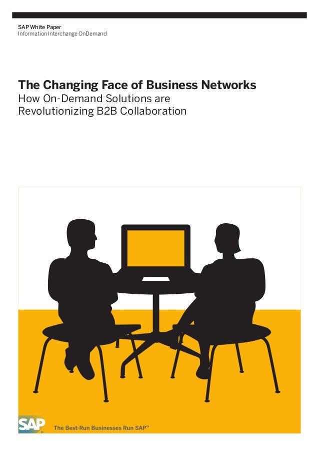 SAP White Paper Information Interchange OnDemand  The Changing Face of Business Networks How On-Demand Solutions are Revol...