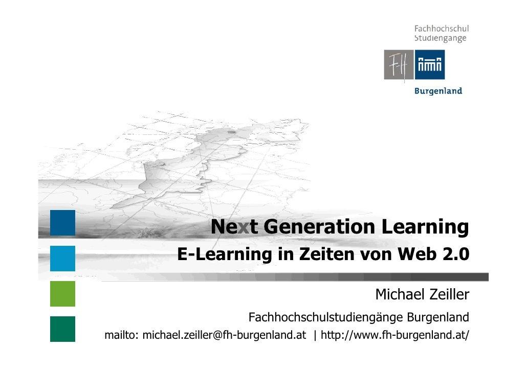 Next Generation Learning               E-Learning in Zeiten von Web 2.0                                                   ...