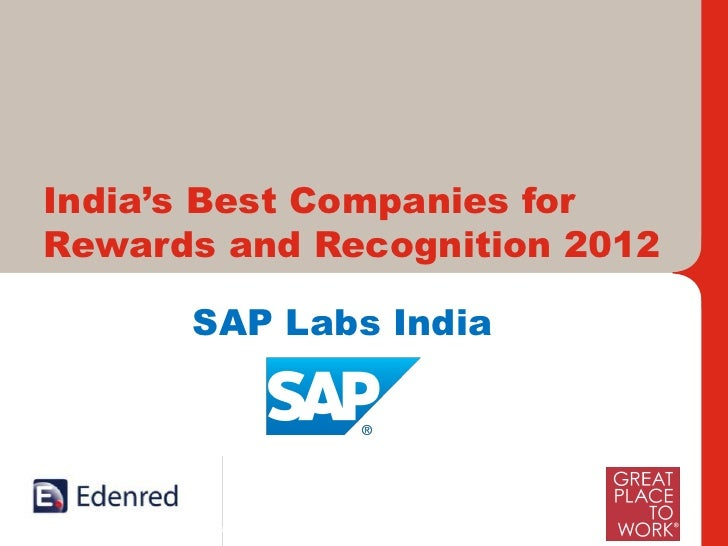 India's Best Companies forRewards and Recognition 2012          SAP Labs India     International Leaders and India's Forem...