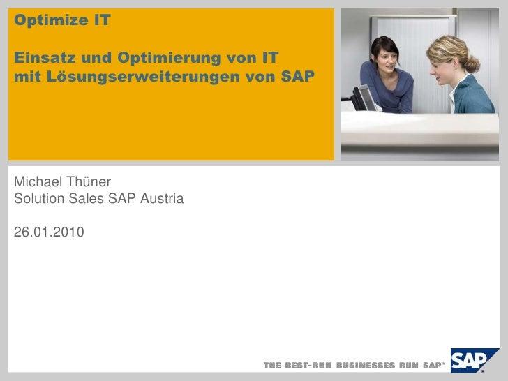 Optimize ITEinsatz und Optimierung von IT mitLösungserweiterungenvon SAP <br />sample for a picture in the title slide<br ...