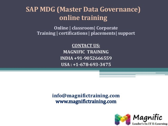 SAP MDG (Master Data Governance) online training Online | classroom| Corporate Training | certifications | placements| sup...