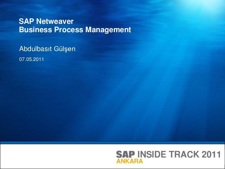 SAP Netweaver BPM #SITANK 2011