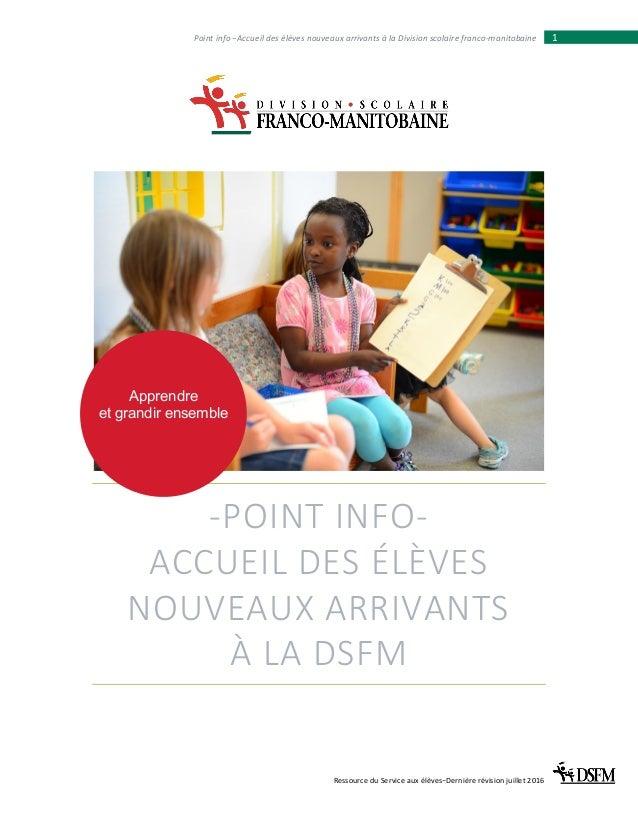 Ressource du Service aux élèves−Dernière révision juillet 2016 1Point info −Accueil des élèves nouveaux arrivants à la Div...