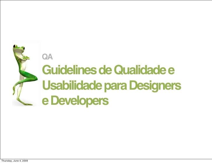 QA Guidelines de Qualidade e Usabilidade para Designers e Developers