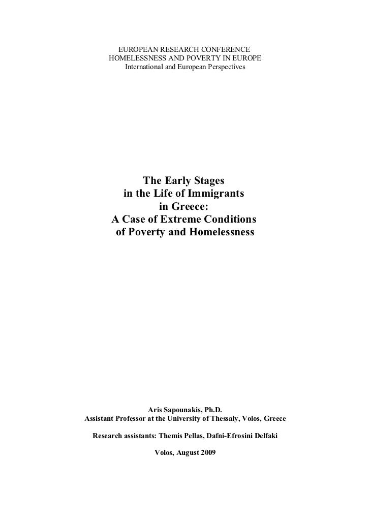The Early Stages in the Life of Economic Immigrants in Greece: a Case of Extreme Conditions of Poverty and Homelessness