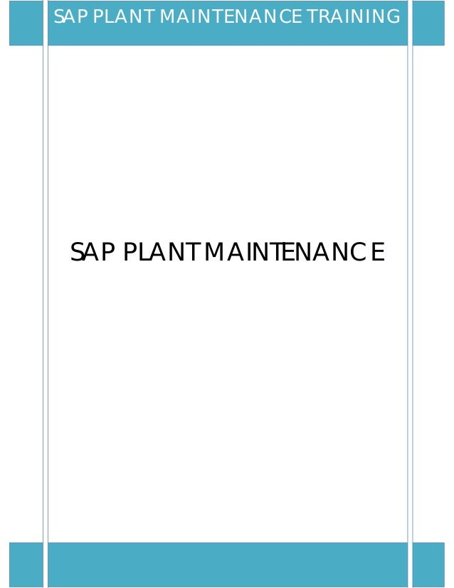 SAP PLANT MAINTENANCESAP PLANT MAINTENANCE TRAINING