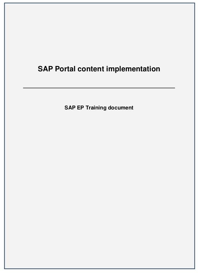 SAP Portal content implementation       SAP EP Training document                                    1
