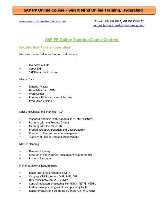 SAP PP Online Course - Smart Mind Online Training, Hyderabad www.smartmindonlinetraining.com  Ph: +91 9949599844, +9199495...