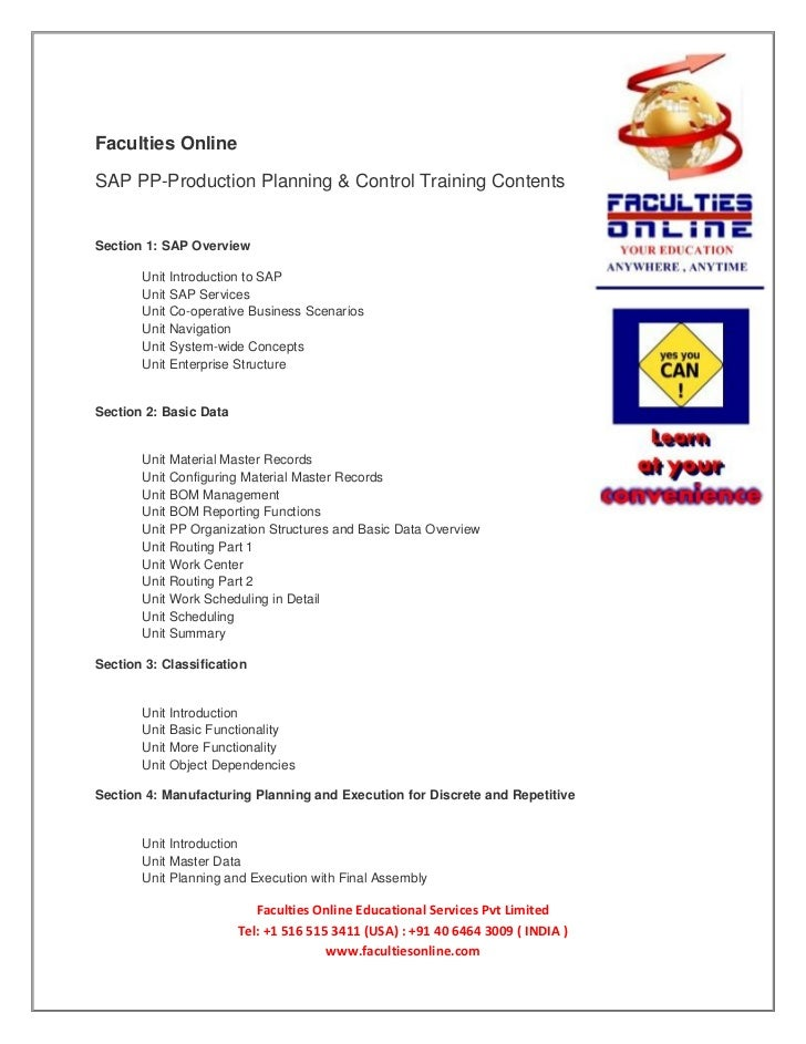 Faculties OnlineSAP PP-Production Planning & Control Training ContentsSection 1: SAP Overview       Unit Introduction to S...