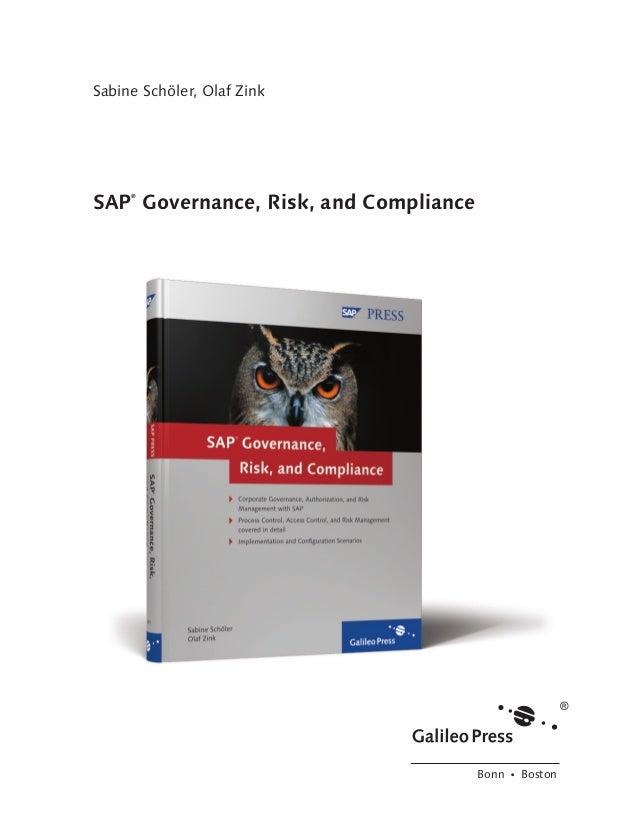 Sabine Schöler, Olaf Zink  SAP Governance, Risk, and Compliance ®  Bonn � Boston  191 Book.indb 3  10/6/08 4:49:07 PM