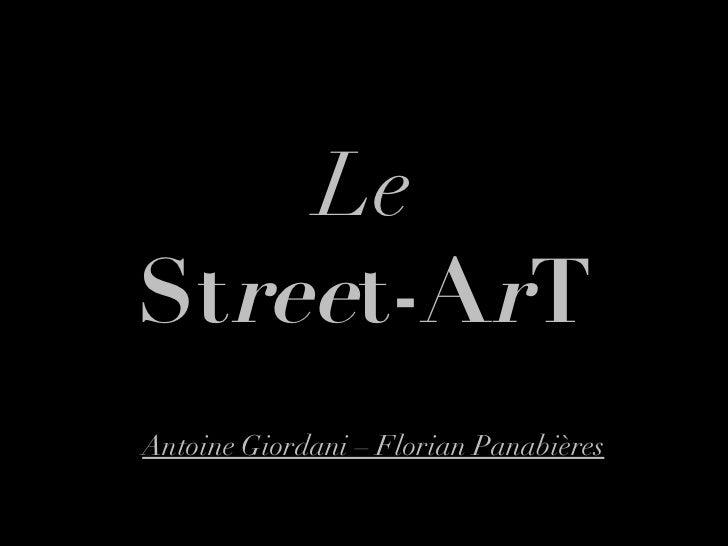 Le St ree t-A r T Antoine Giordani – Florian Panabières