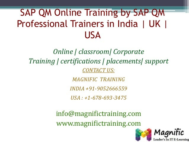 SAP QM Online Training by SAP QM Professional Trainers in India | UK | USA Online | classroom| Corporate Training | certif...