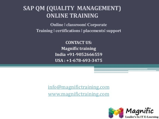 SAP QM (QUALITY MANAGEMENT) ONLINE TRAINING Online | classroom| Corporate Training | certifications | placements| support ...