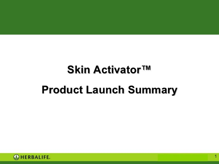 Skin Activator ™ Product Launch Summary