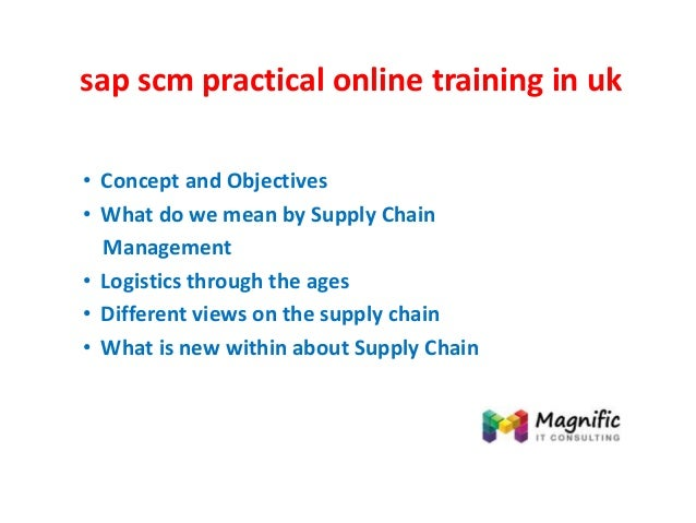 Sap scm practical online training in uk