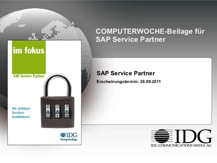 COMPUTERWOCHE-Beilage für SAP Service Partner <ul><li>SAP Service Partner </li></ul><ul><li>Erscheinungstermin: 26.09.2011...