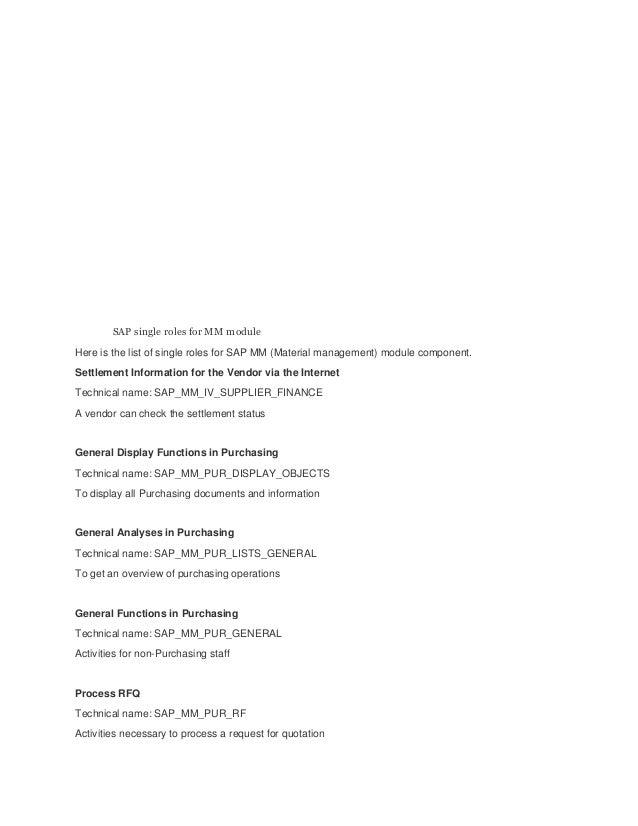 SAP single roles for MM moduleHere is the list of single roles for SAP MM (Material management) module component.Settlemen...