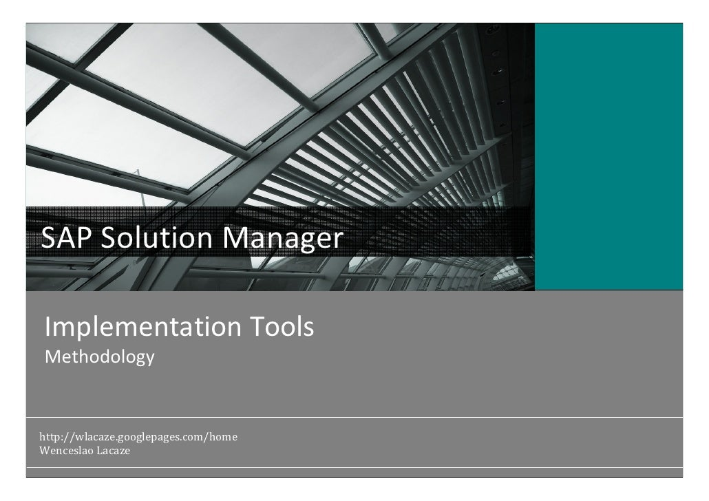 SAP Solution Manager                                        Atos Origin Middle East Implementation Tools Methodology      ...