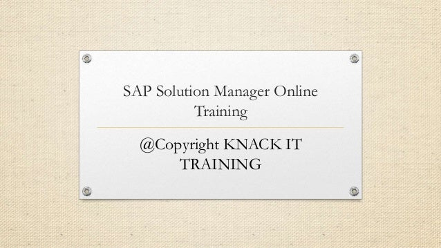 Sap solution manager   knack it training