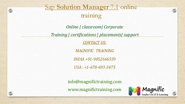 Sap Solution Manager 7.1 online training Online   classroom  Corporate Training   certifications   placements  support CON...