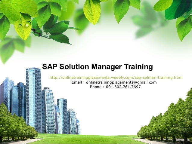 SAP Solution Manager Training http://onlinetrainingplacements.weebly.com/sap-solman-training.html Email : onlinetrainingpl...