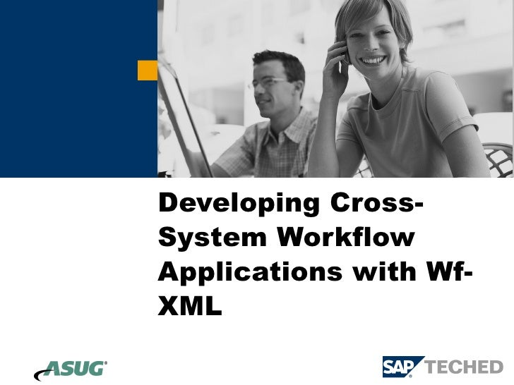 Developing Cross-System Workflow Applications with Wf-XML