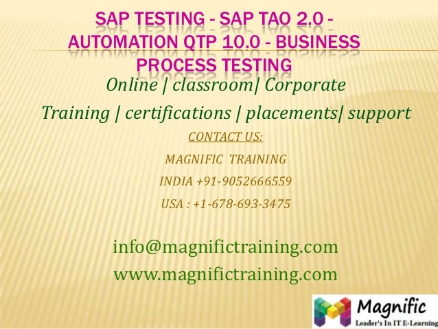 SAP TESTING - SAP TAO 2.0 - AUTOMATION QTP 10.0 - BUSINESS PROCESS TESTING Online | classroom| Corporate Training | certif...