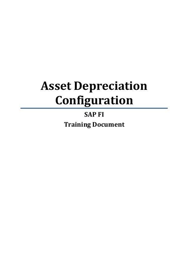 Asset Depreciation  Configuration         SAP FI   Training Document