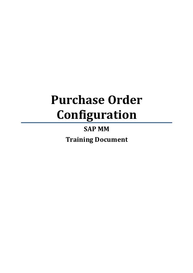 Purchase Order Configuration       SAP MM  Training Document