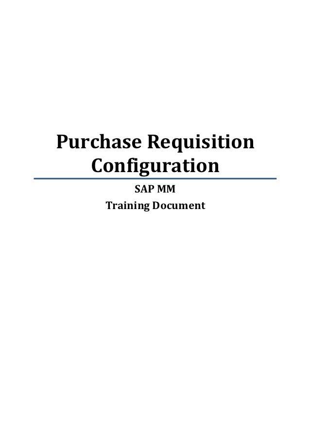 Purchase Requisition   Configuration         SAP MM    Training Document