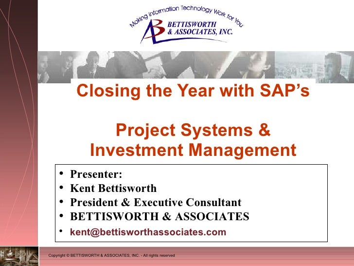 Presenting Closing The Year with SAP's Project System & Investment Management