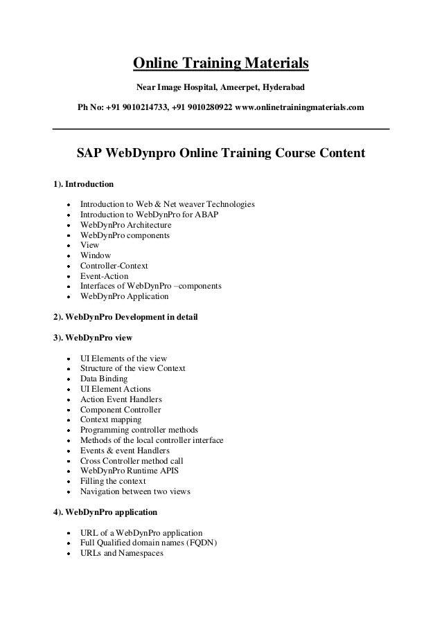 Online Training Materials Near Image Hospital, Ameerpet, Hyderabad Ph No: +91 9010214733, +91 9010280922 www.onlinetrainin...
