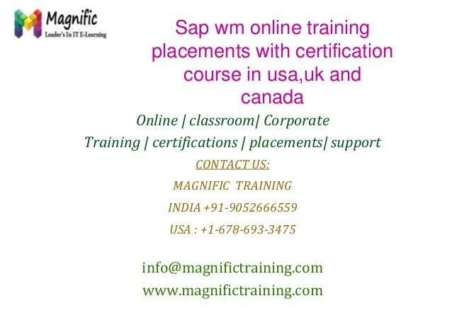 Sap wm online training placements with certification course in usa,uk and canada Online   classroom  Corporate Training   ...
