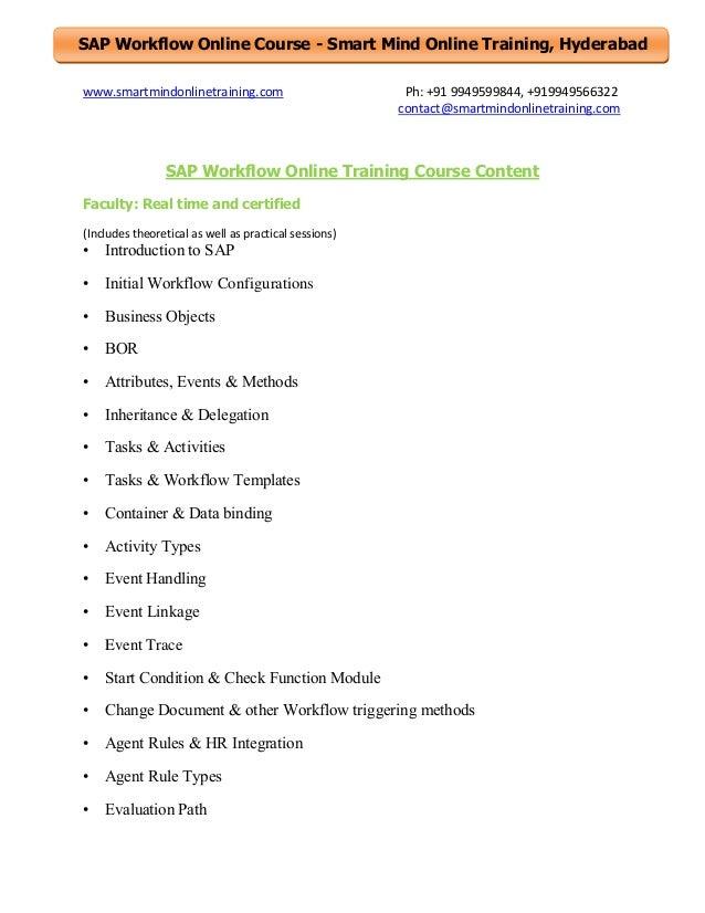 SAP Workflow Online Course - Smart Mind Online Training, Hyderabad www.smartmindonlinetraining.com  Ph: +91 9949599844, +9...