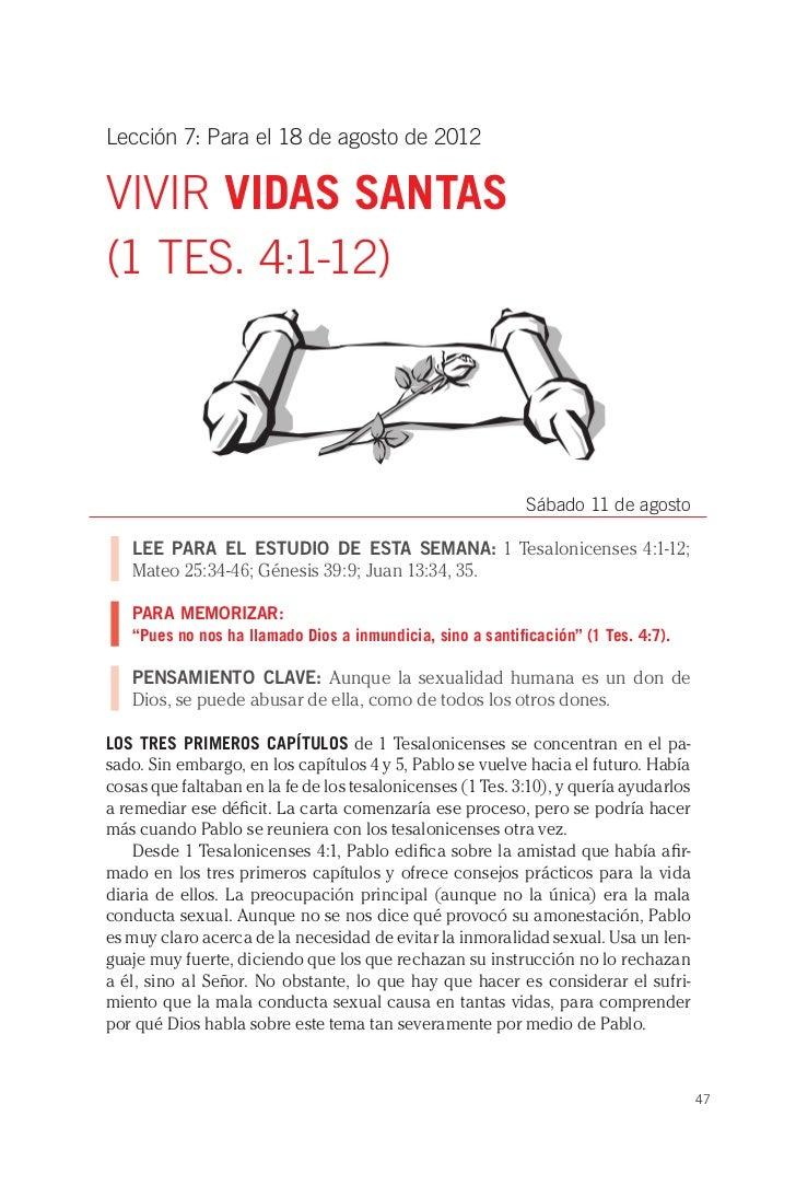 Lección 7: Para el 18 de agosto de 2012VIVIR VIDAS SANTAS(1 TES. 4:1-12)                                                  ...