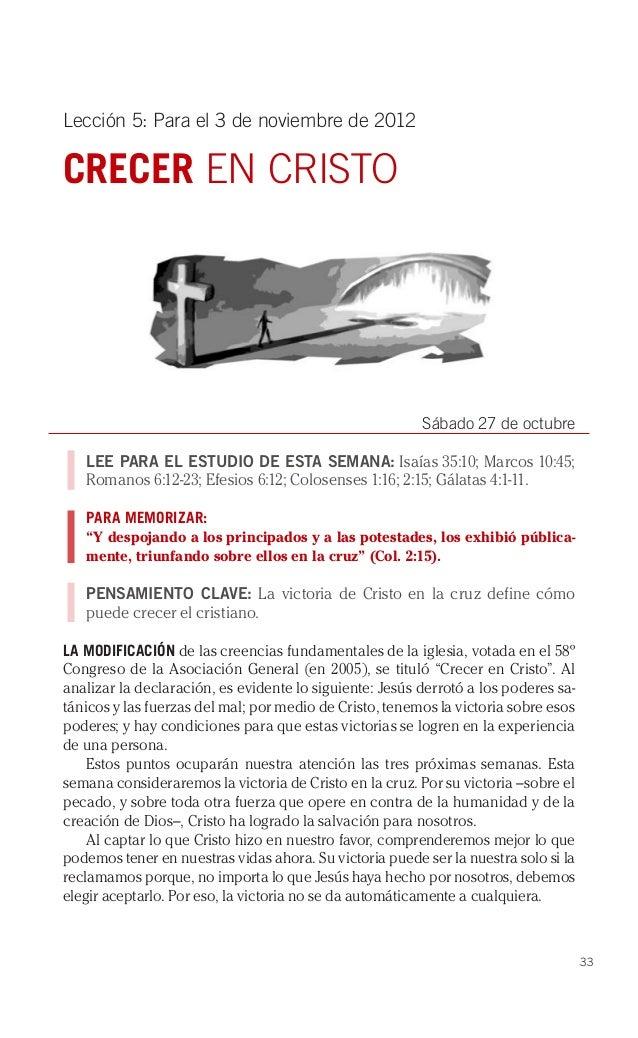 Lección 5: Para el 3 de noviembre de 2012CRECER EN CRISTO                                                         Sábado 2...