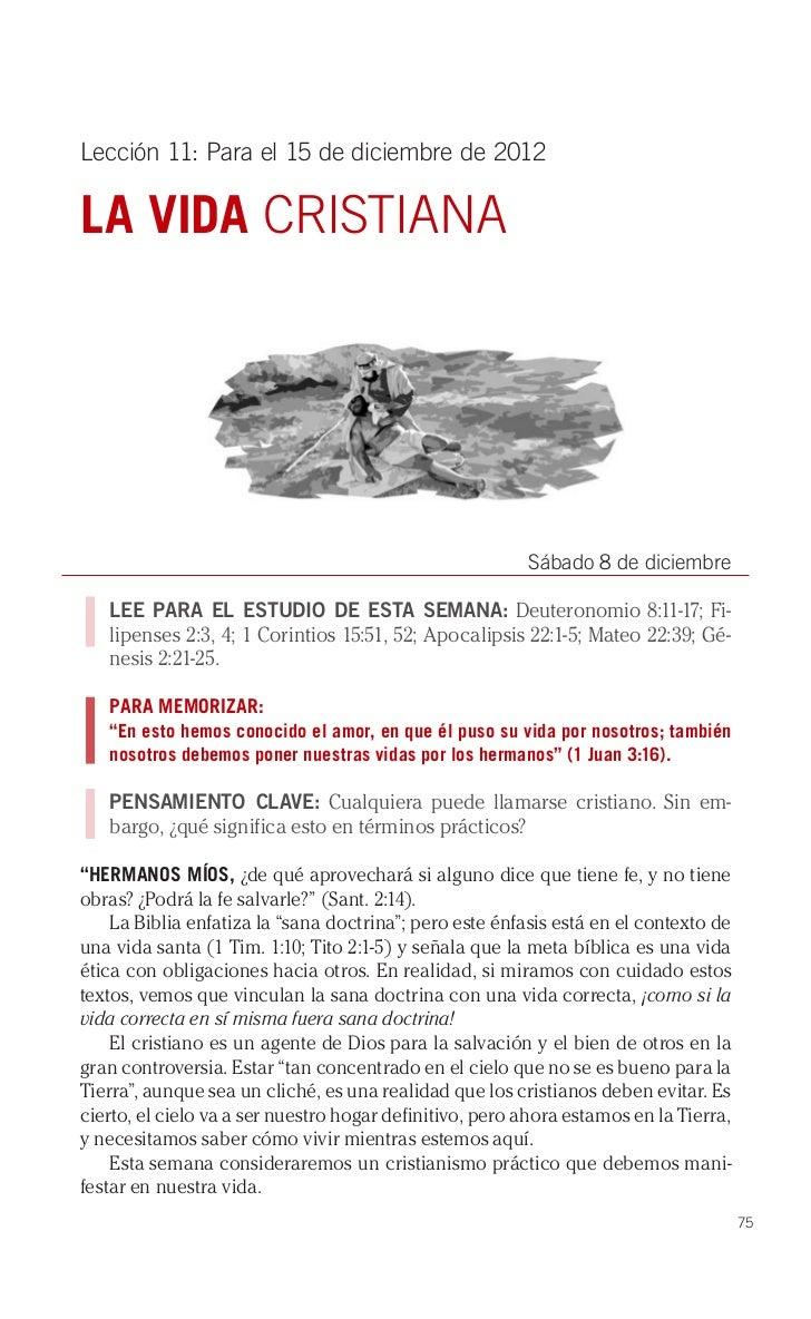 Lección 11: Para el 15 de diciembre de 2012LA VIDA CRISTIANA                                                         Sábad...