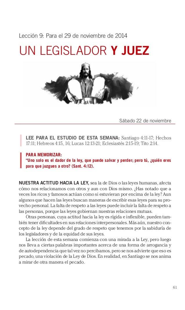 61  Lección 9: Para el 29 de noviembre de 2014  UN LEGISLADOR Y JUEZ  Sábado 22 de noviembre  LEE PARA EL ESTUDIO DE ESTA ...