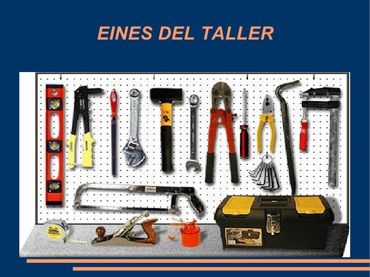 EINES DEL TALLER