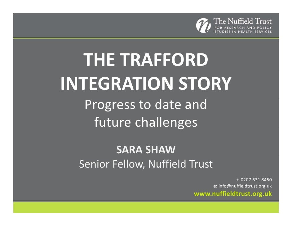 Sara Shaw: The Trafford integration story
