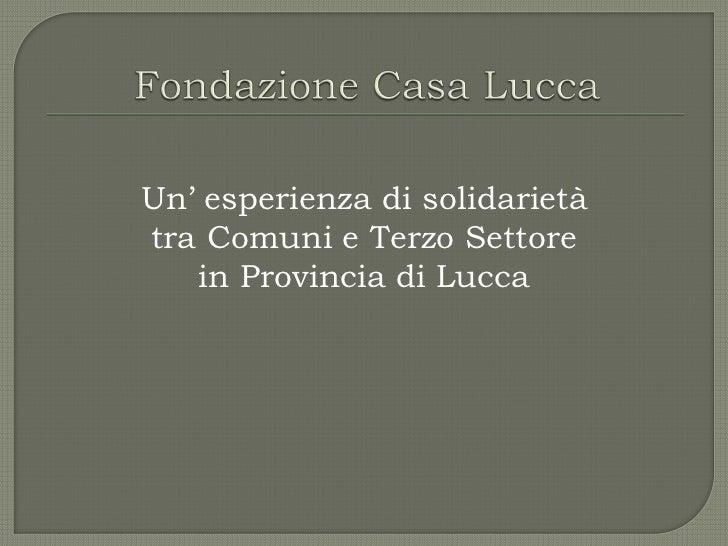 Un' esperienza di solidarietàtra Comuni e Terzo Settore   in Provincia di Lucca