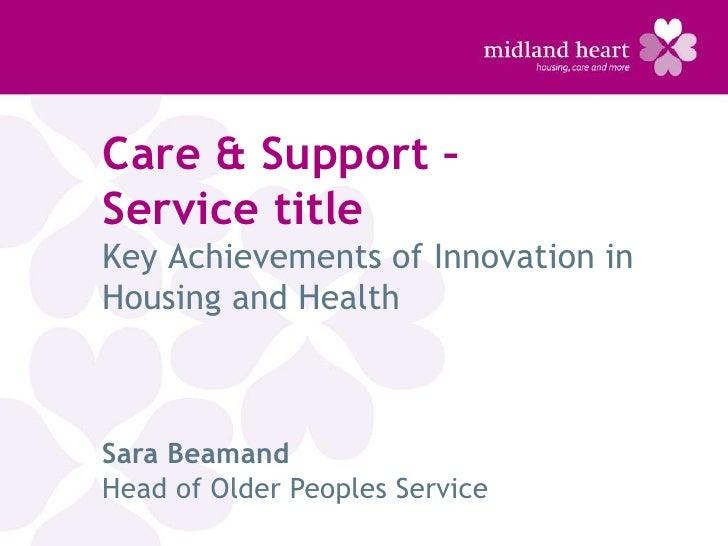 Sara Beamand - Older People at Midland Heart