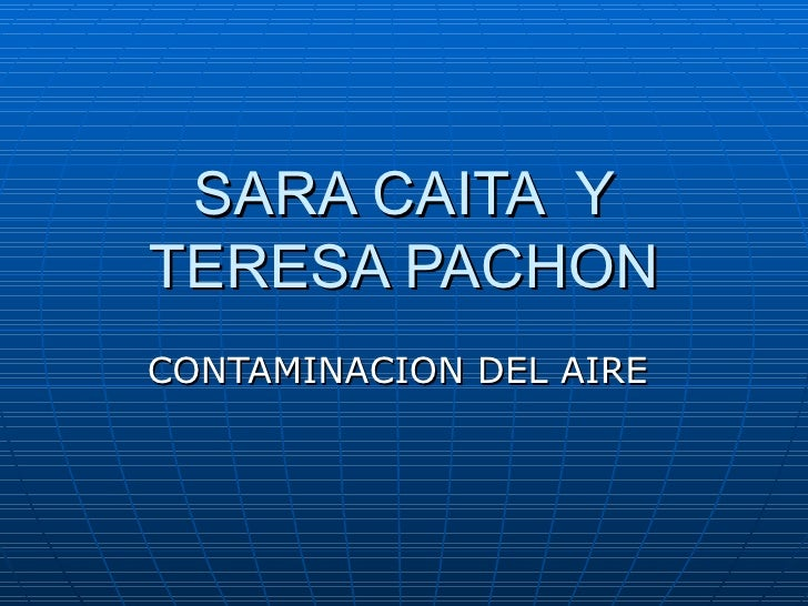 SARA CAITA YTERESA PACHONCONTAMINACION DEL AIRE