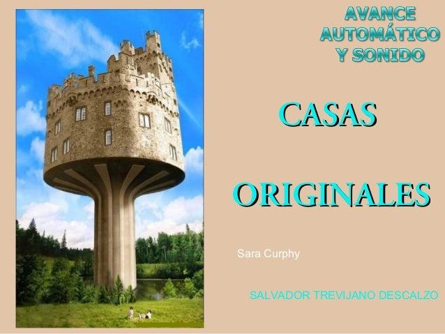 CASASORIGINALESSara Curphy  SALVADOR TREVIJANO DESCALZO