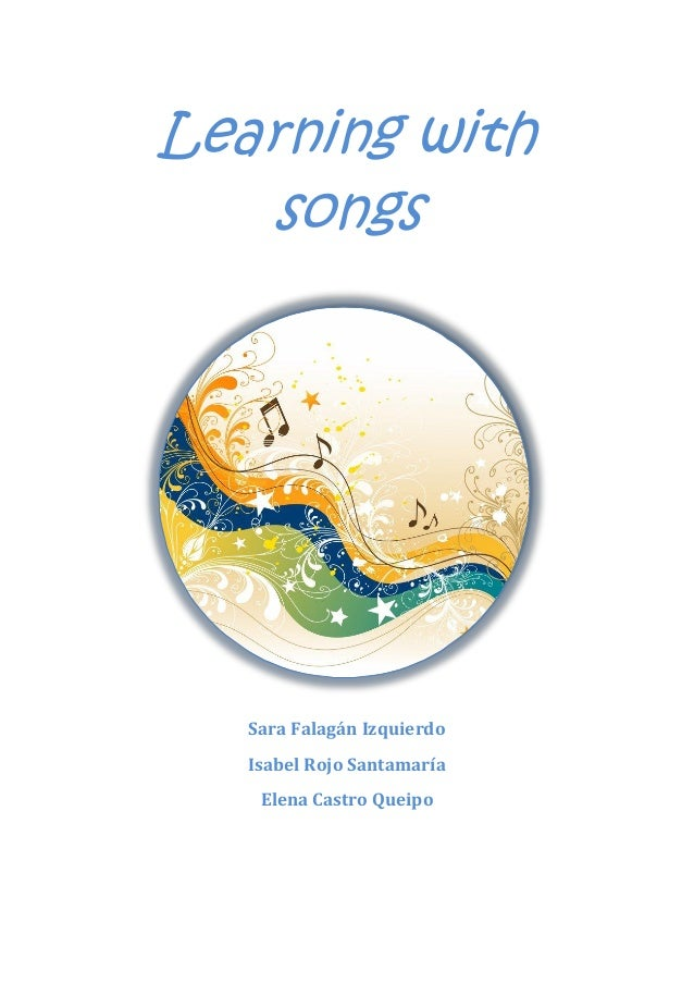 Learning with Songs